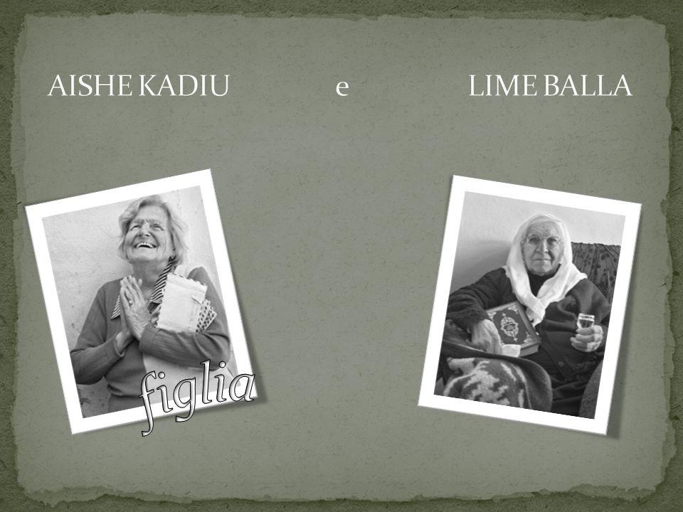AISHE KADIU e LIME BALLA