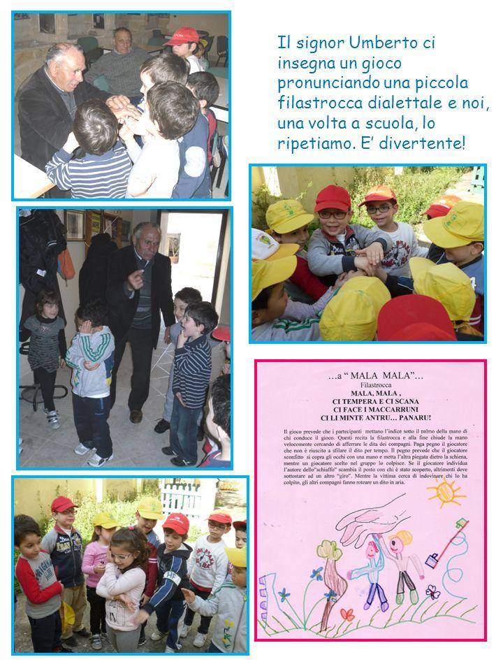 Il signor Umberto ci insegna un gioco pronunciando una piccola filastrocca dialettale e noi, una volta a scuola, lo ripetiamo.