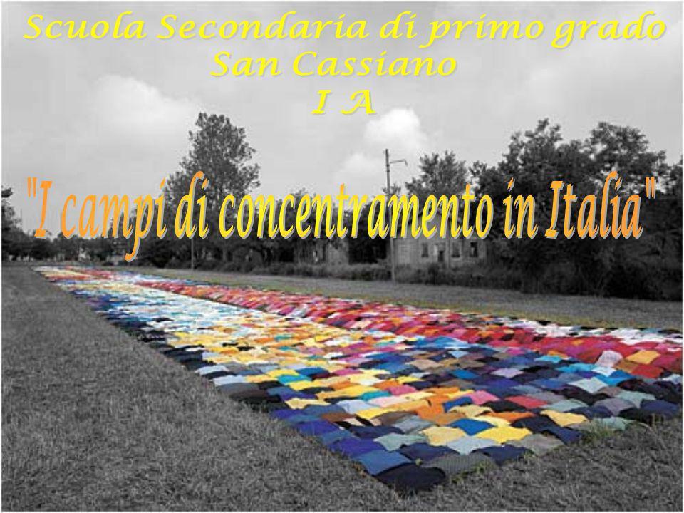 Scuola Secondaria di primo grado I campi di concentramento in Italia