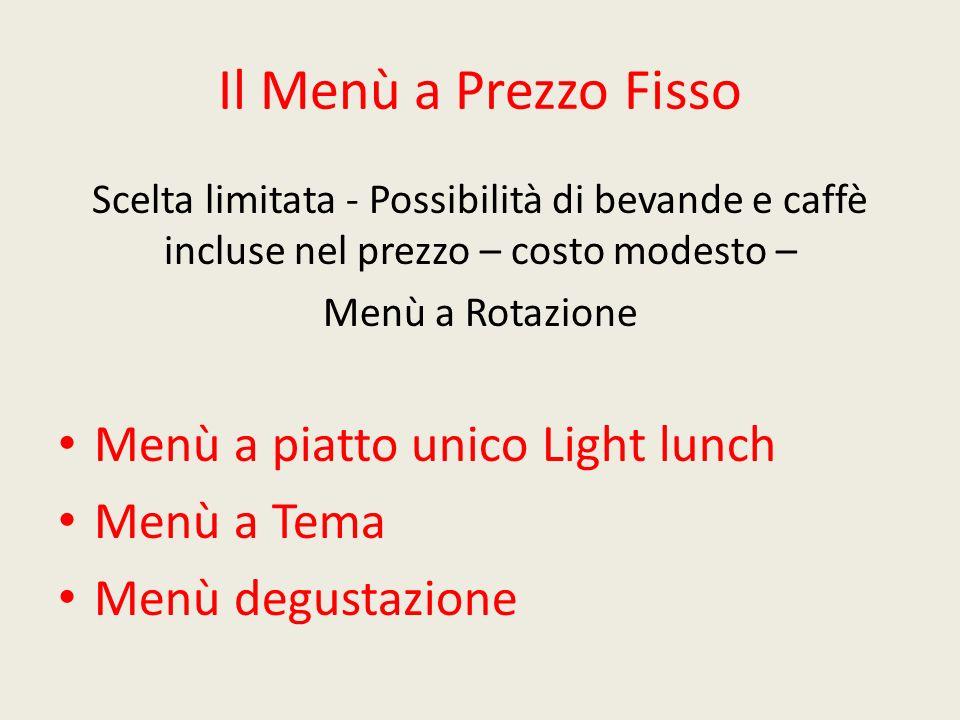 Il Menù a Prezzo Fisso Menù a piatto unico Light lunch Menù a Tema