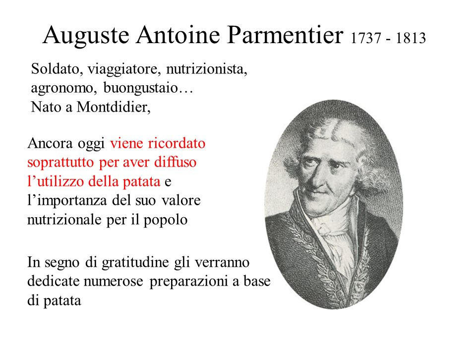 Auguste Antoine Parmentier 1737 - 1813