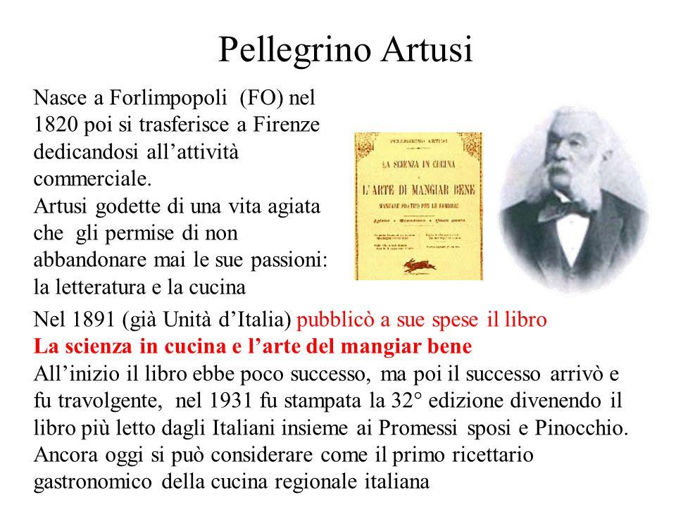 Pellegrino Artusi Nasce a Forlimpopoli (FO) nel 1820 poi si trasferisce a Firenze dedicandosi all'attività commerciale.