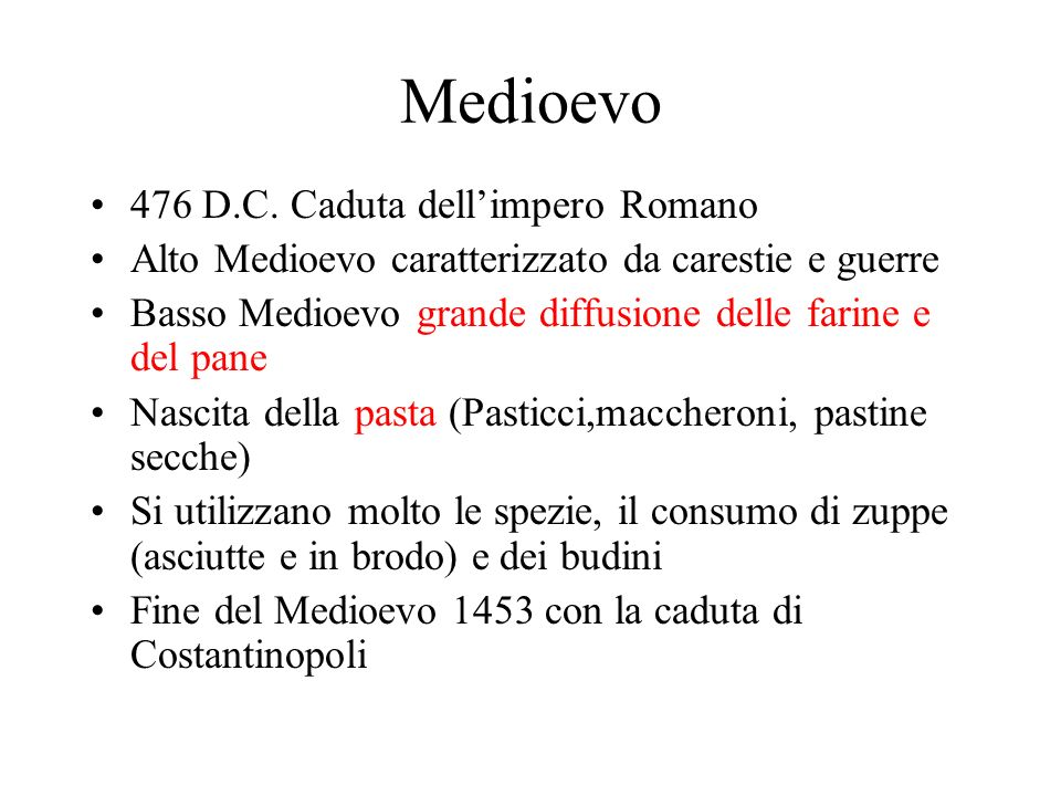 Medioevo 476 D.C. Caduta dell'impero Romano