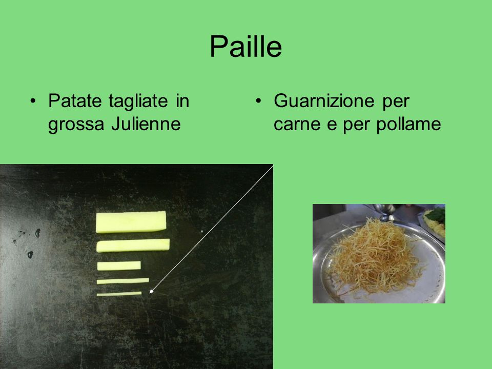 Paille Patate tagliate in grossa Julienne