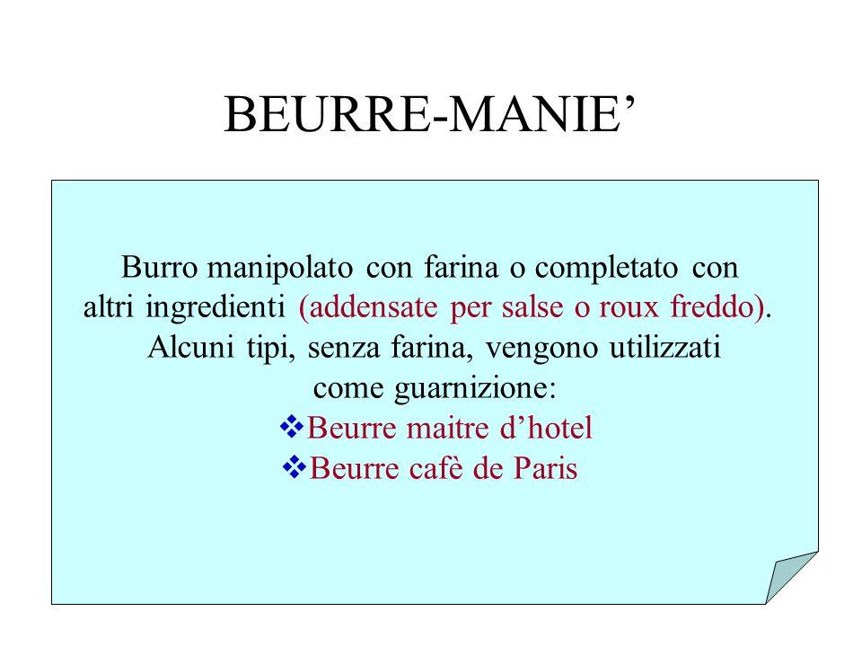 BEURRE-MANIE' Burro manipolato con farina o completato con