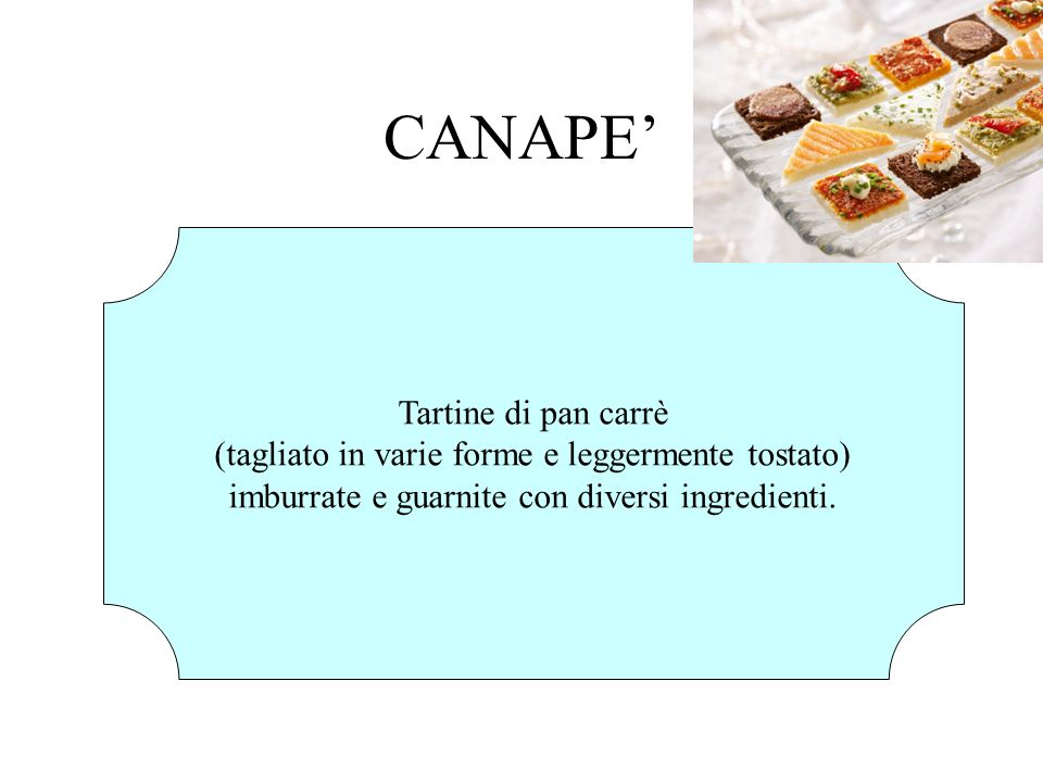 CANAPE' Tartine di pan carrè