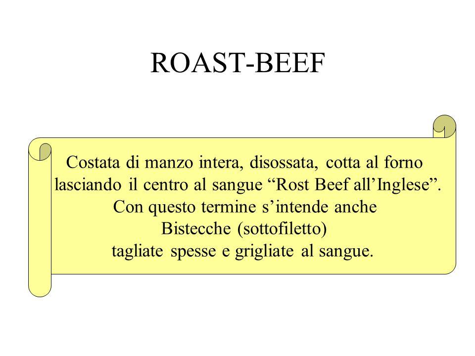 ROAST-BEEF Costata di manzo intera, disossata, cotta al forno