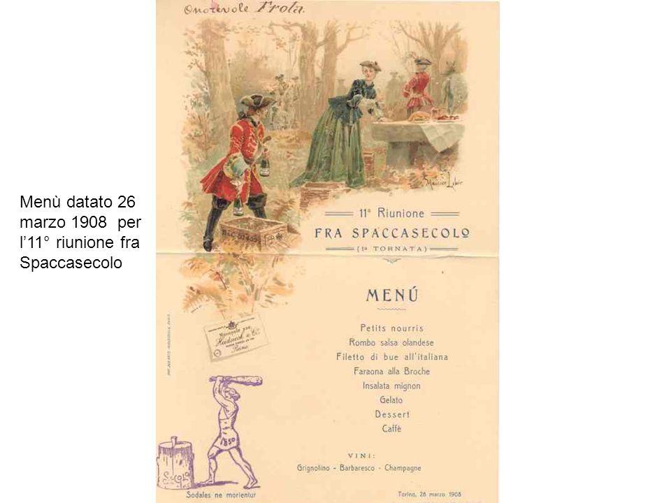 Menù datato 26 marzo 1908 per l'11° riunione fra Spaccasecolo