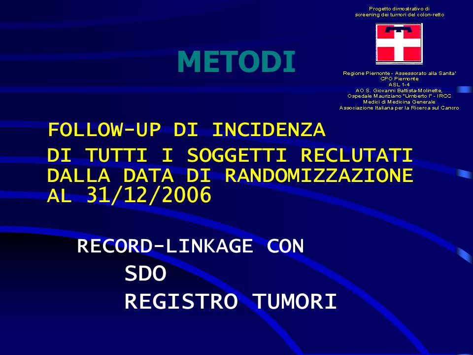 METODI FOLLOW-UP DI INCIDENZA REGISTRO TUMORI