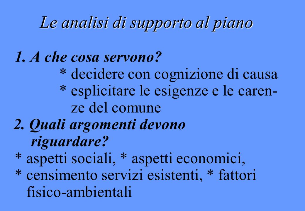 Le analisi di supporto al piano