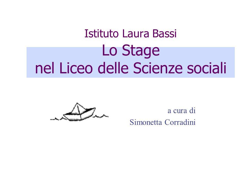 Istituto Laura Bassi Lo Stage nel Liceo delle Scienze sociali