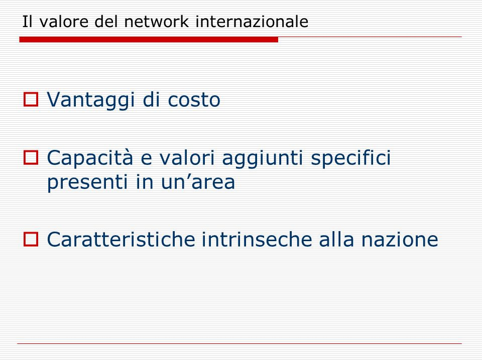 Il valore del network internazionale