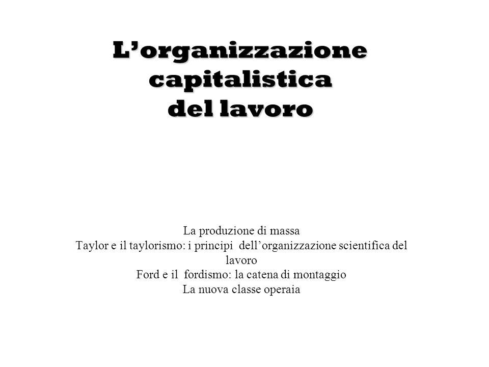 L'organizzazione capitalistica del lavoro