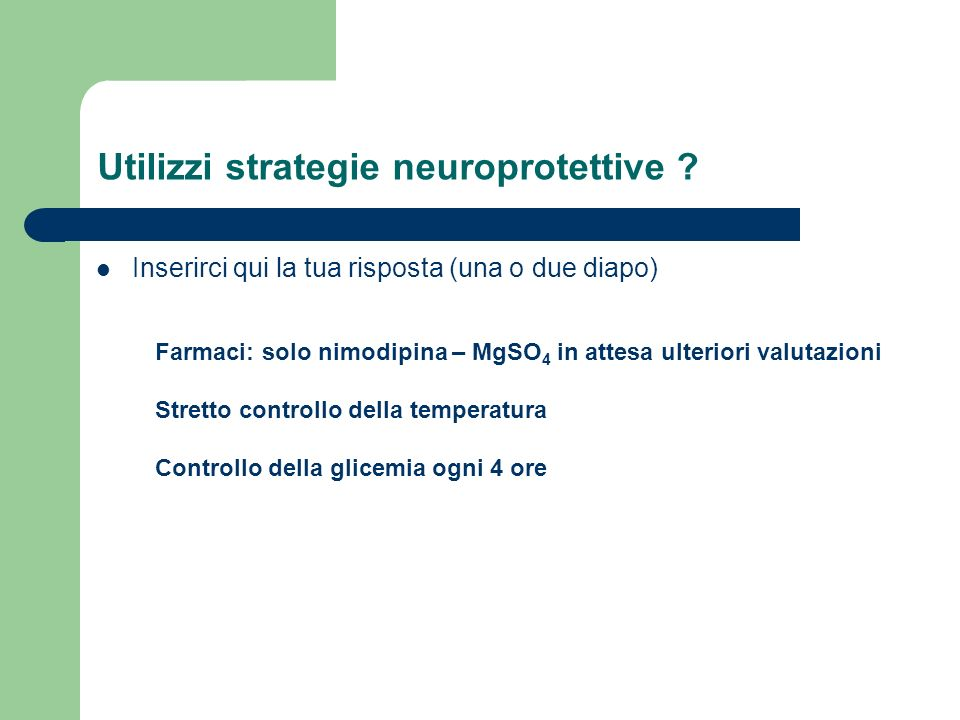 Utilizzi strategie neuroprotettive
