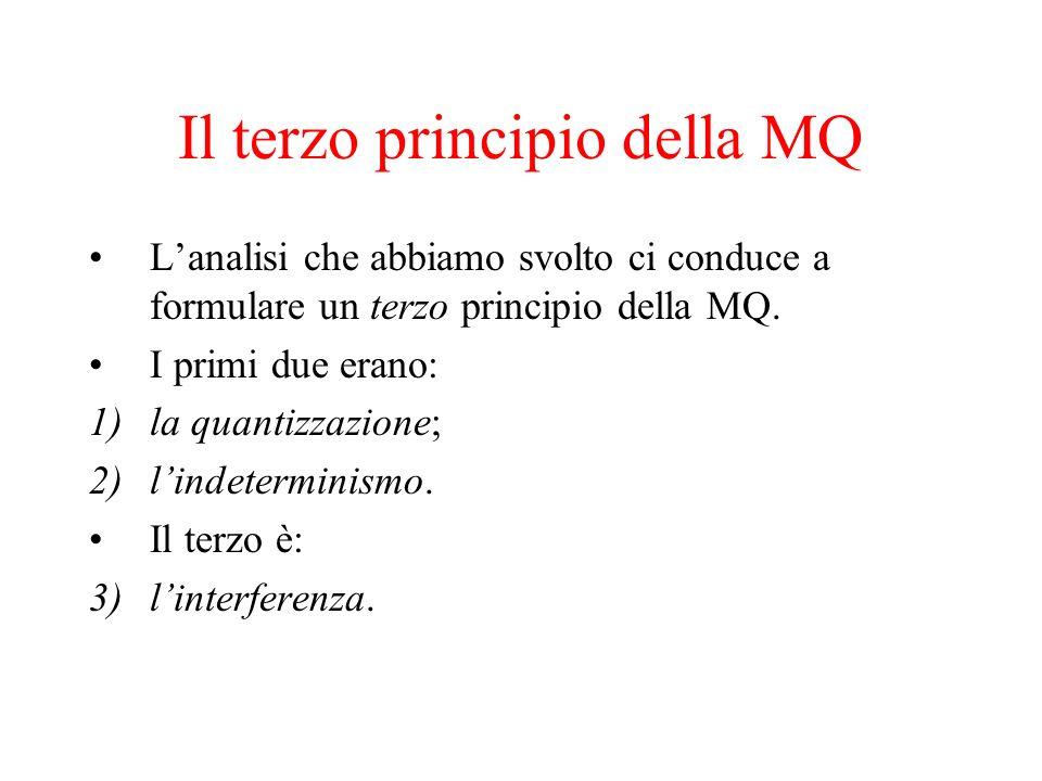 Il terzo principio della MQ