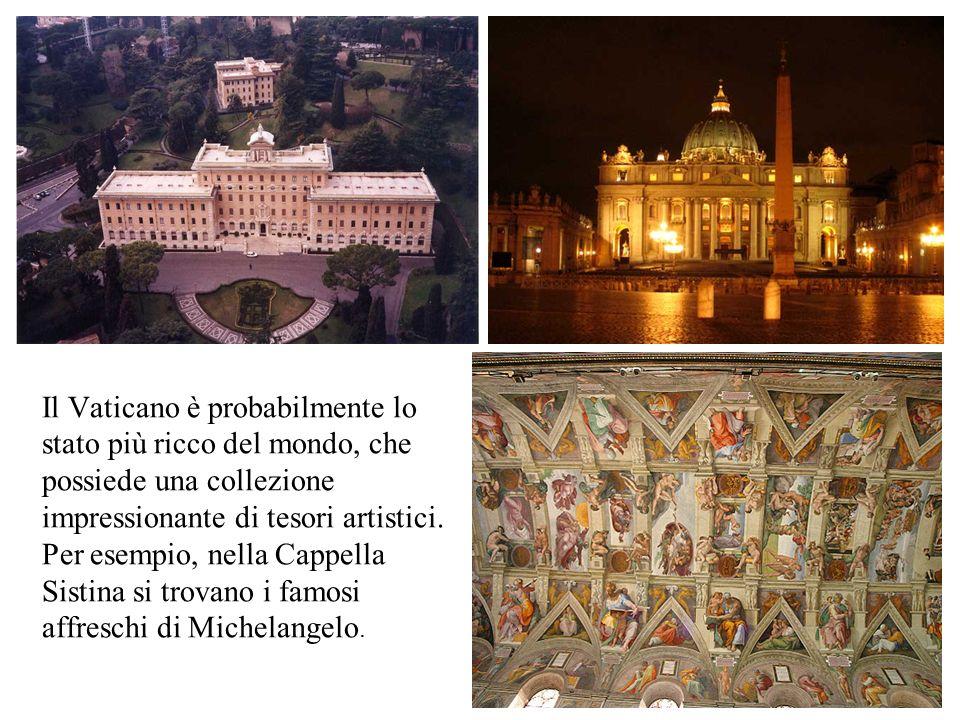 Il Vaticano è probabilmente lo stato più ricco del mondo, che possiede una collezione impressionante di tesori artistici.