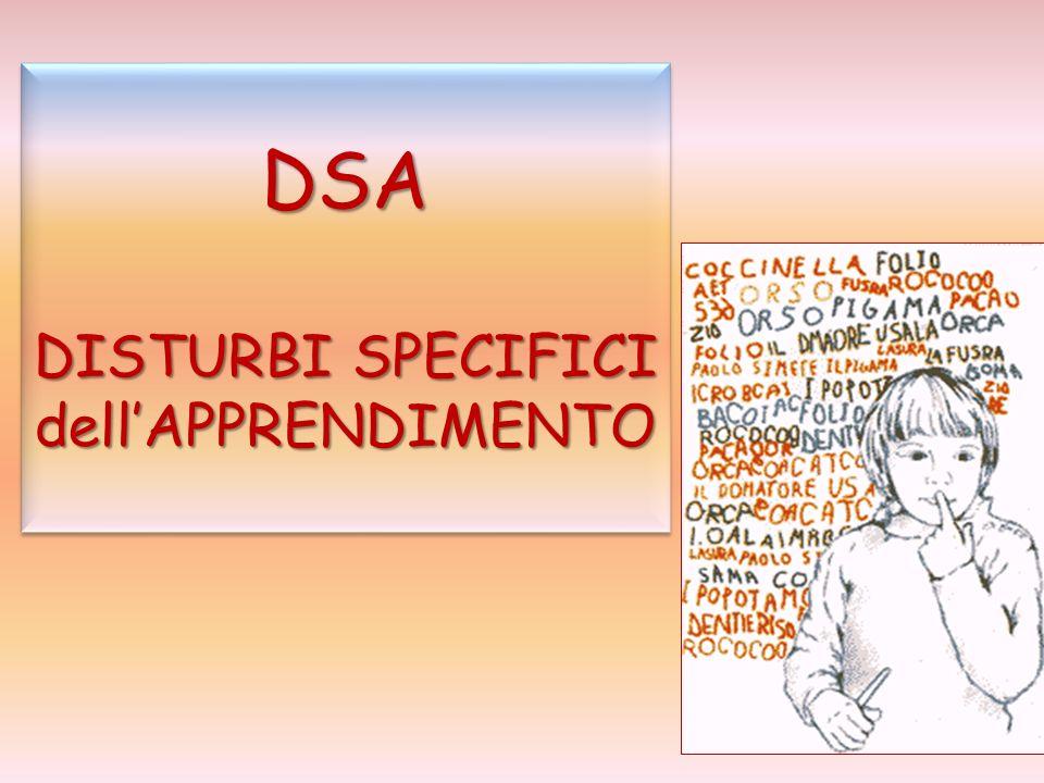 DSA DISTURBI SPECIFICI dell'APPRENDIMENTO