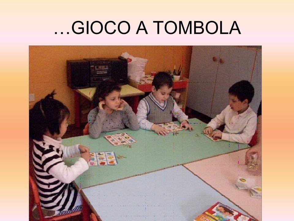 …GIOCO A TOMBOLA