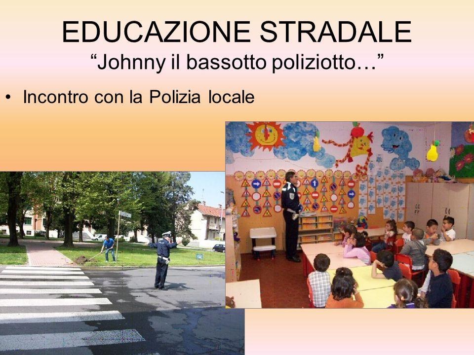 EDUCAZIONE STRADALE Johnny il bassotto poliziotto…