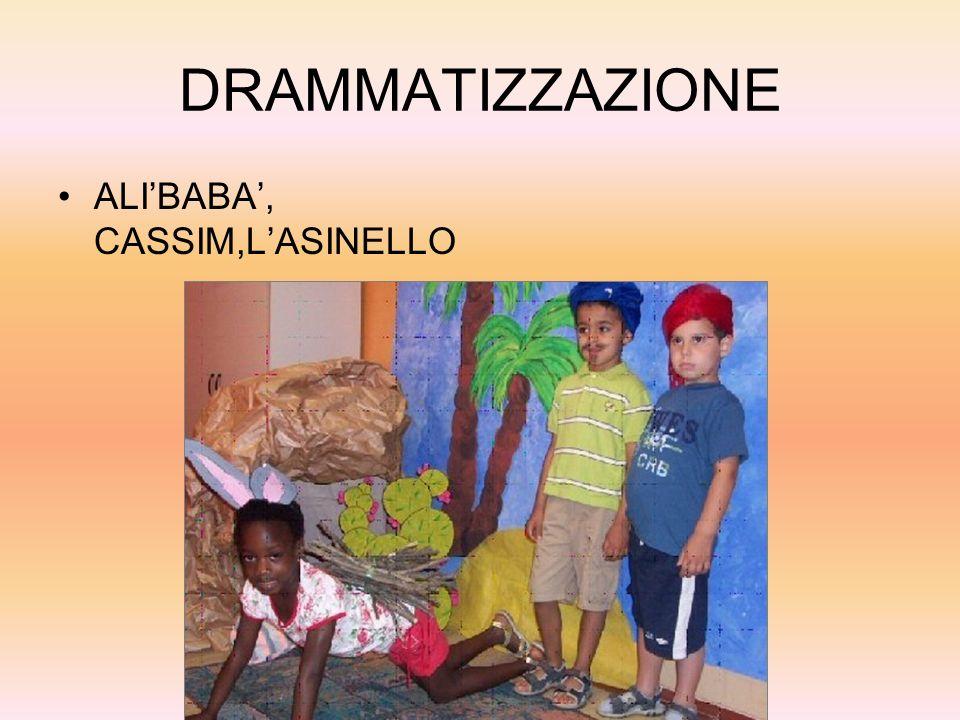 DRAMMATIZZAZIONE ALI'BABA', CASSIM,L'ASINELLO