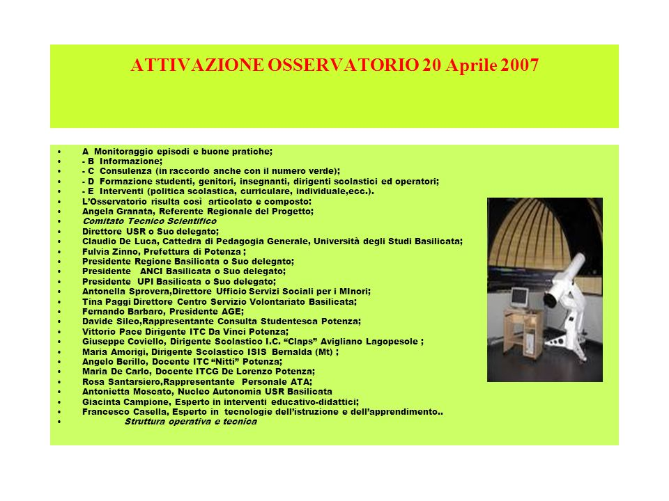 ATTIVAZIONE OSSERVATORIO 20 Aprile 2007