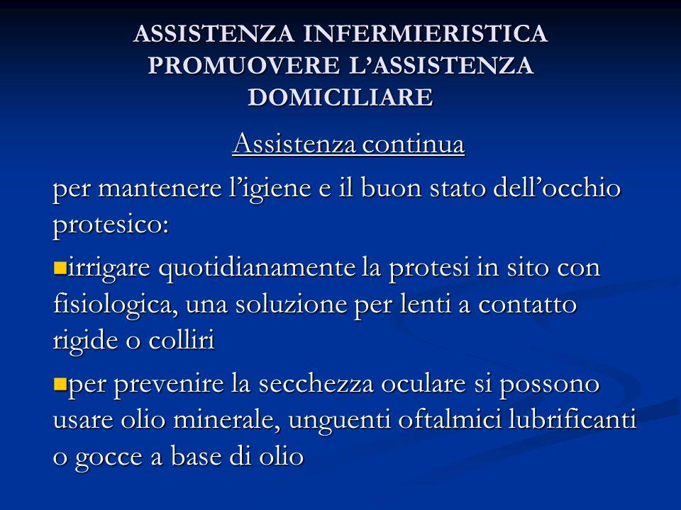 ASSISTENZA INFERMIERISTICA PROMUOVERE L'ASSISTENZA DOMICILIARE