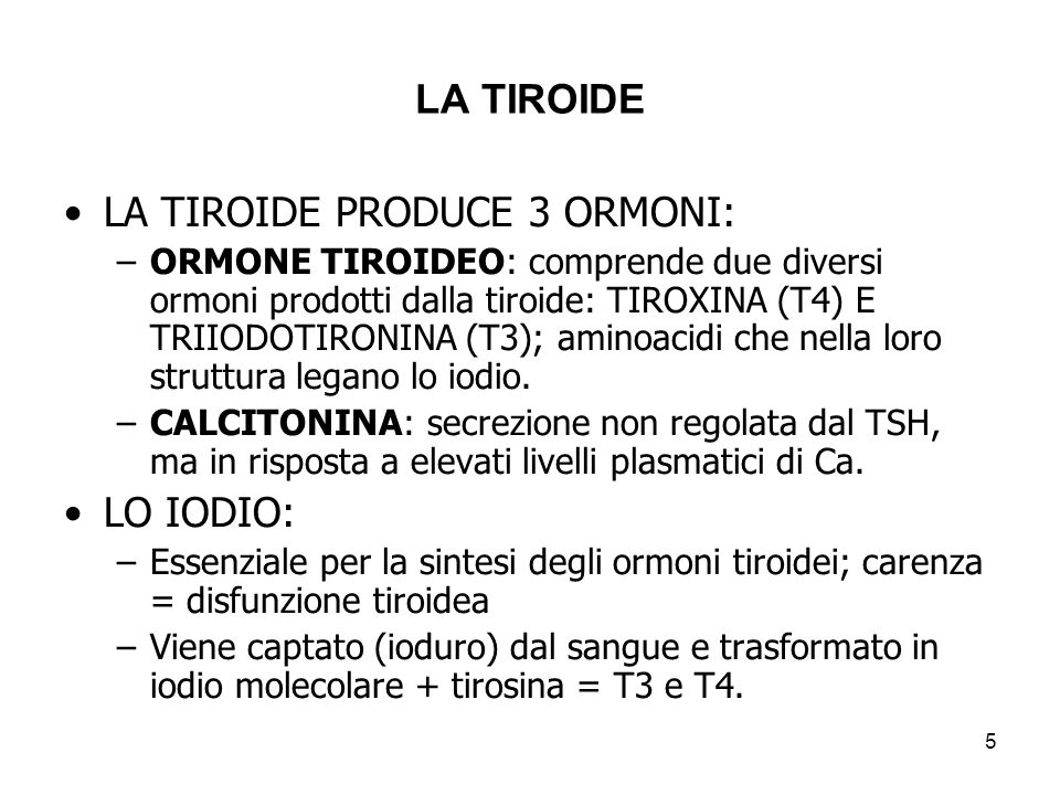 LA TIROIDE PRODUCE 3 ORMONI: