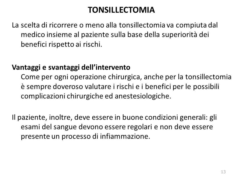 TONSILLECTOMIA