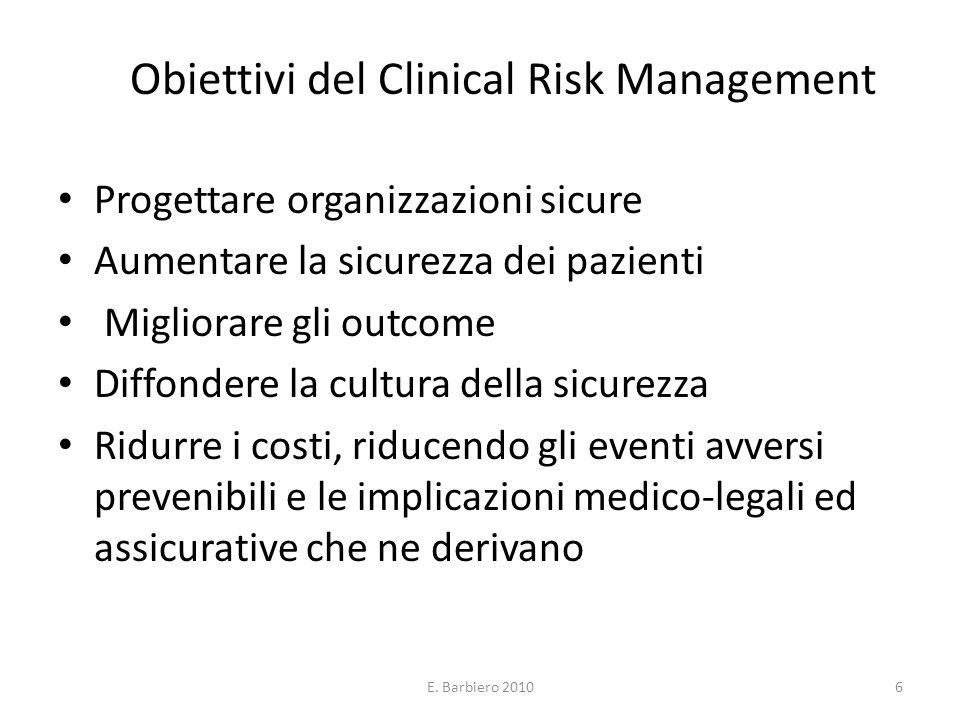 Obiettivi del Clinical Risk Management