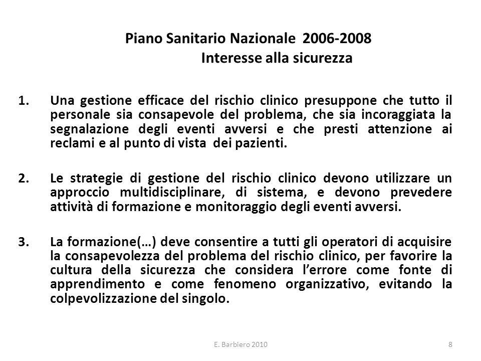 Piano Sanitario Nazionale 2006-2008 Interesse alla sicurezza