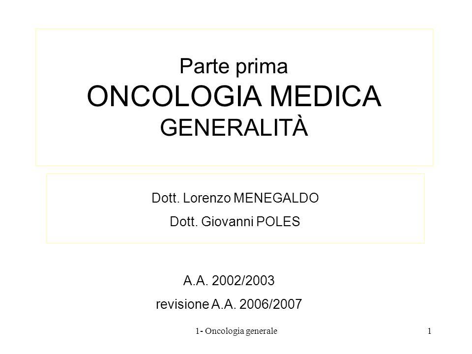 Parte prima ONCOLOGIA MEDICA GENERALITÀ