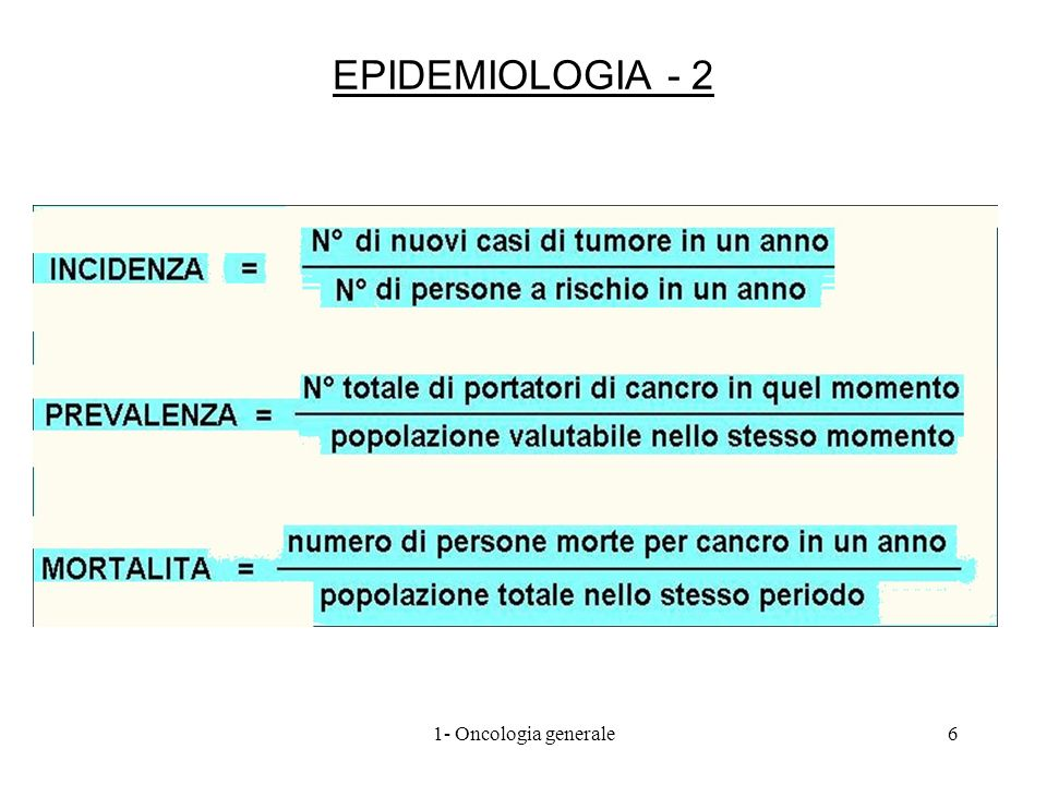 EPIDEMIOLOGIA - 2 1- Oncologia generale