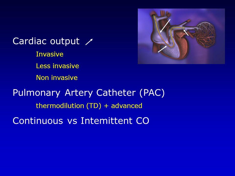 Pulmonary Artery Catheter (PAC)