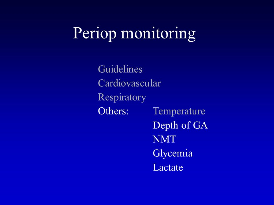 Periop monitoring Guidelines Cardiovascular Respiratory