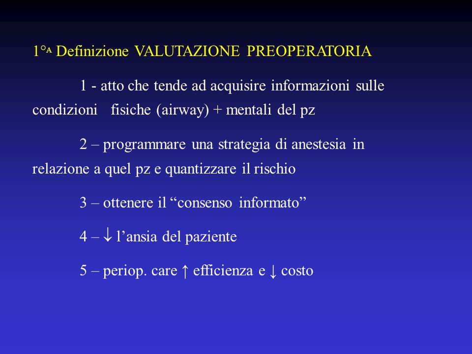 1°A Definizione VALUTAZIONE PREOPERATORIA