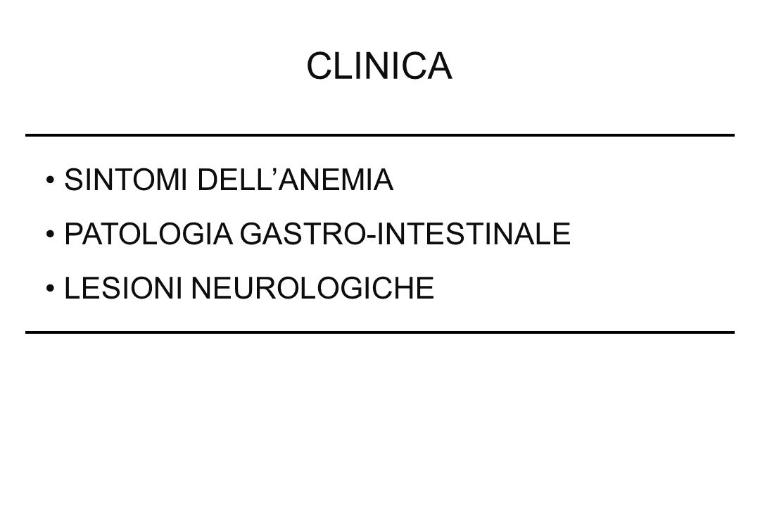 CLINICA SINTOMI DELL'ANEMIA PATOLOGIA GASTRO-INTESTINALE
