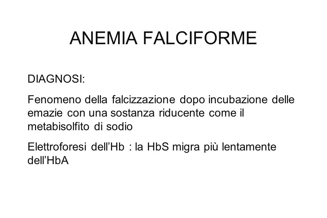 ANEMIA FALCIFORME DIAGNOSI: