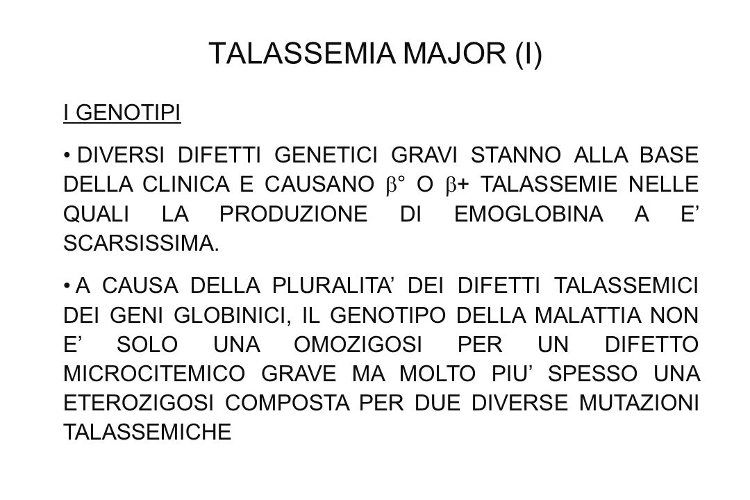TALASSEMIA MAJOR (I) I GENOTIPI