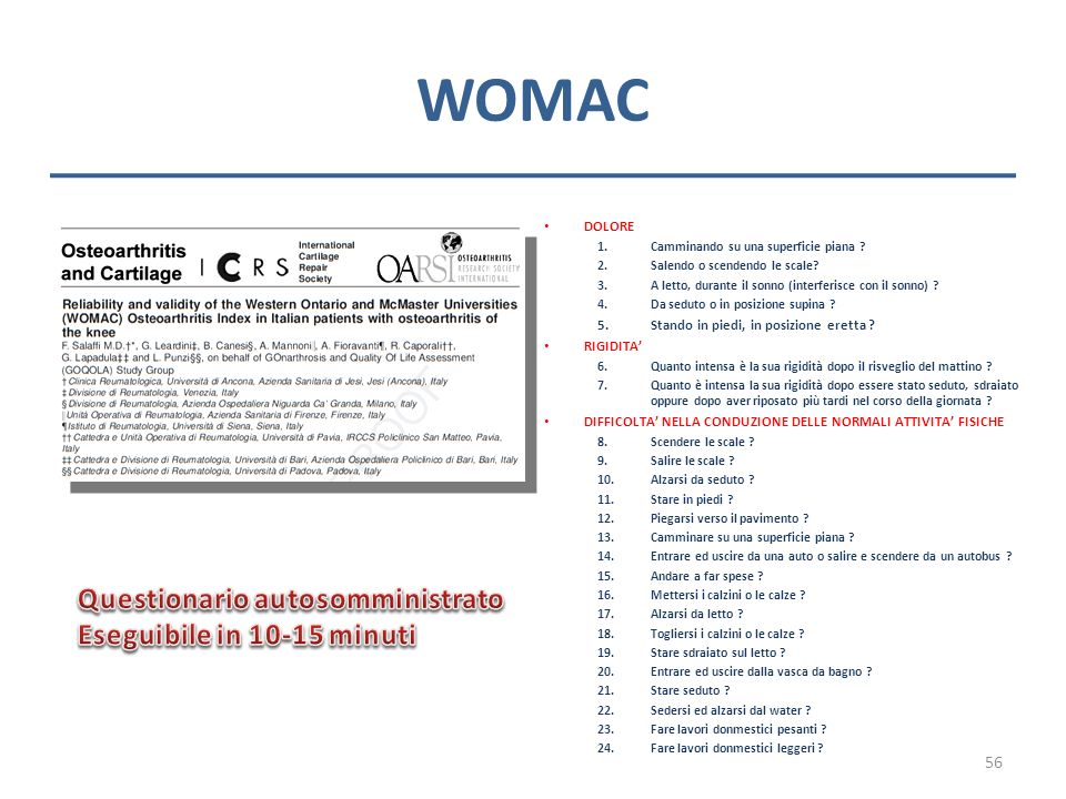 WOMAC Questionario autosomministrato Eseguibile in 10-15 minuti DOLORE