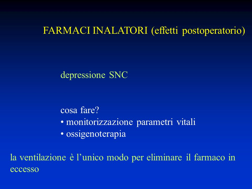 FARMACI INALATORI (effetti postoperatorio)