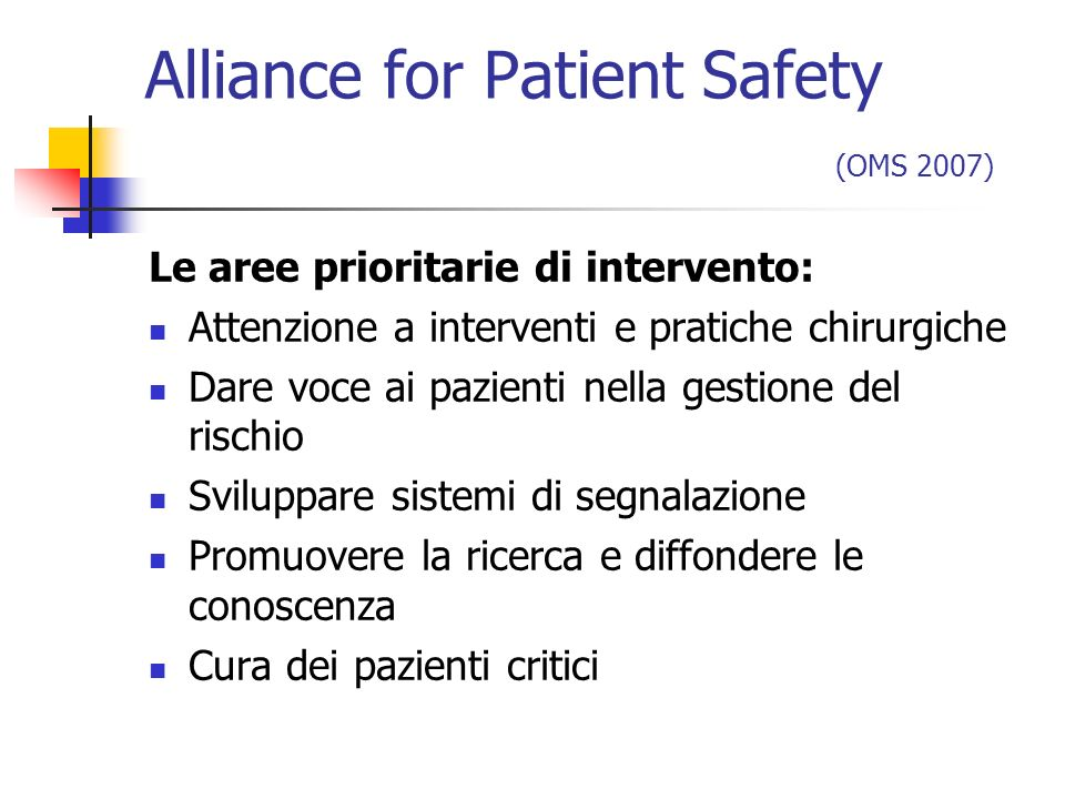 Alliance for Patient Safety (OMS 2007)