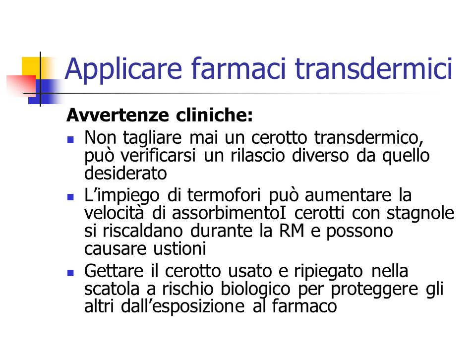 Applicare farmaci transdermici