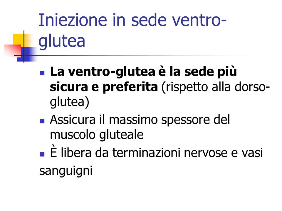 Iniezione in sede ventro-glutea