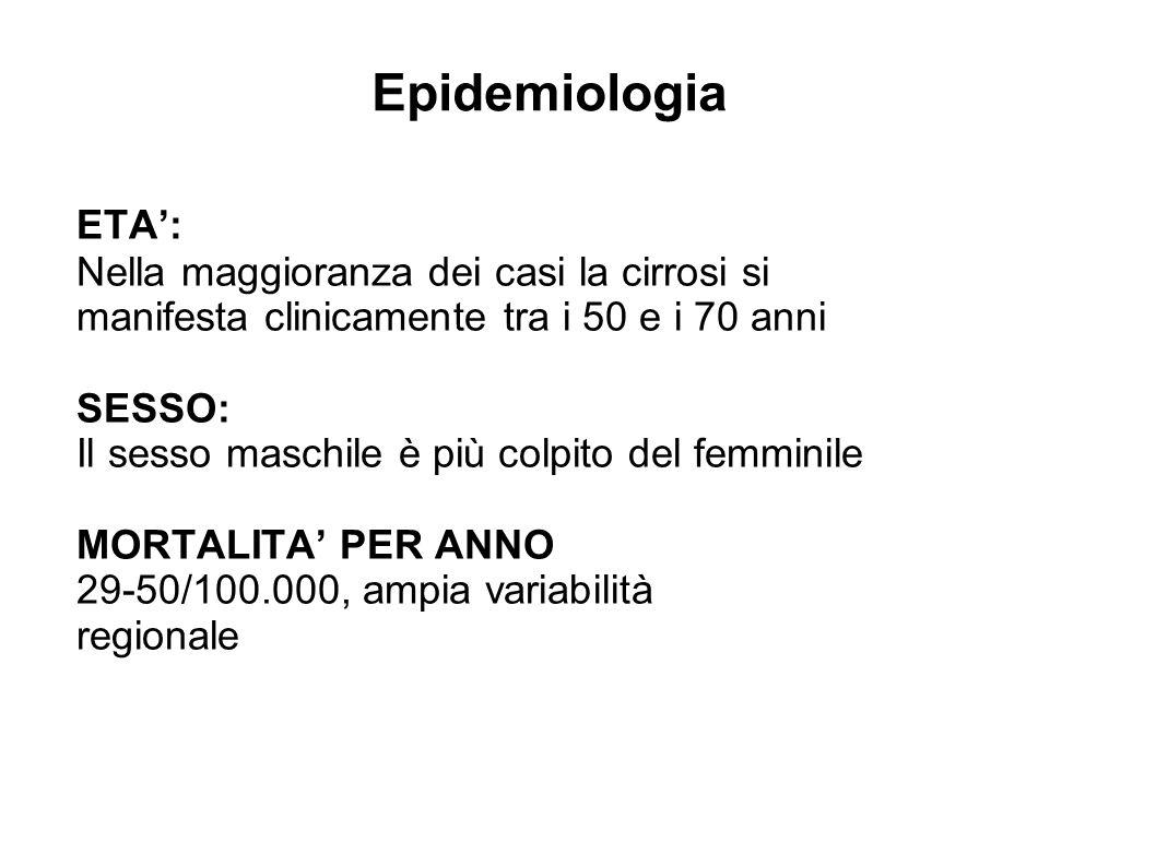 Epidemiologia ETA': Nella maggioranza dei casi la cirrosi si