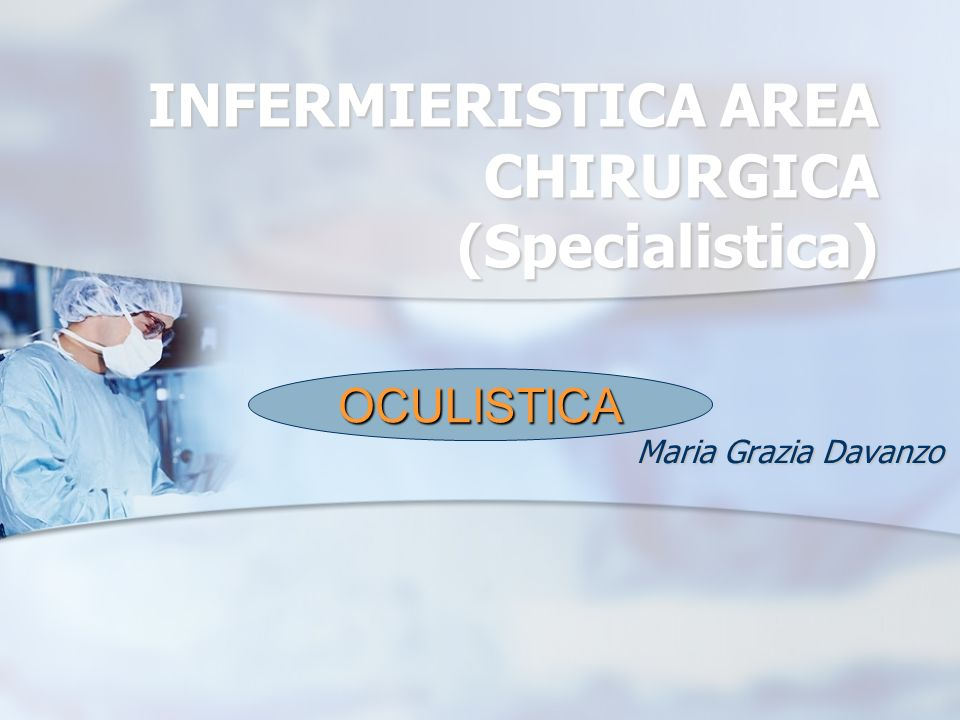 INFERMIERISTICA AREA CHIRURGICA (Specialistica)
