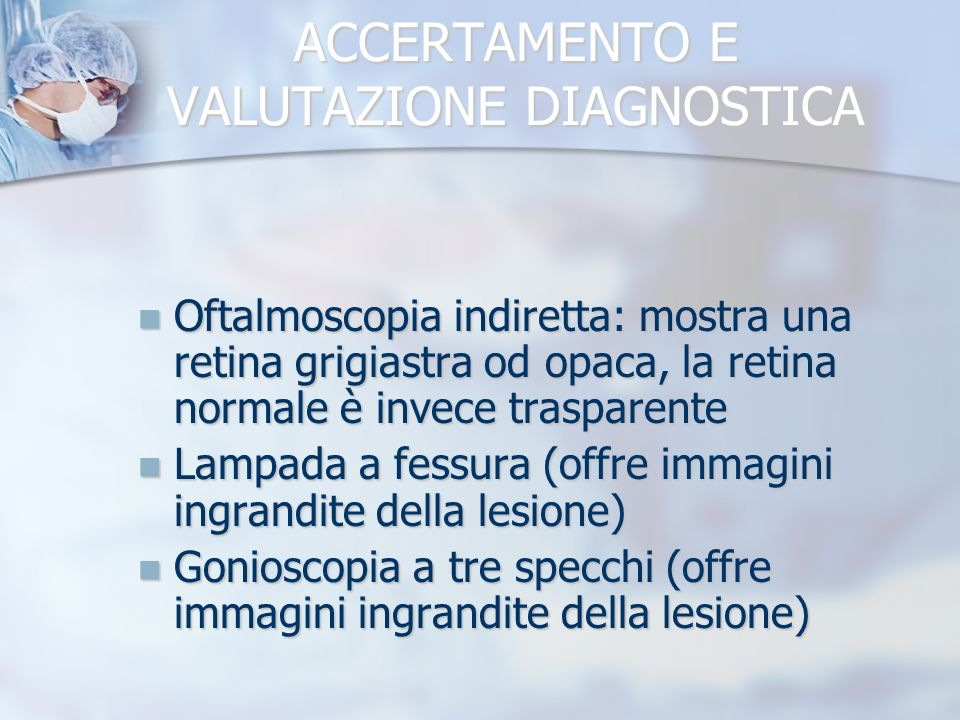 ACCERTAMENTO E VALUTAZIONE DIAGNOSTICA