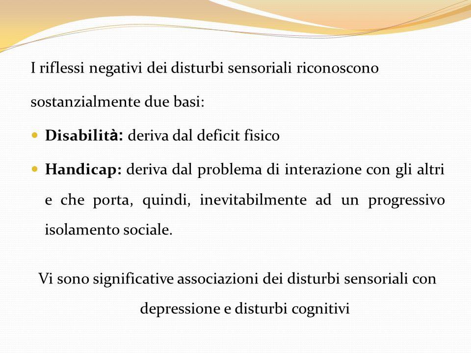 I riflessi negativi dei disturbi sensoriali riconoscono