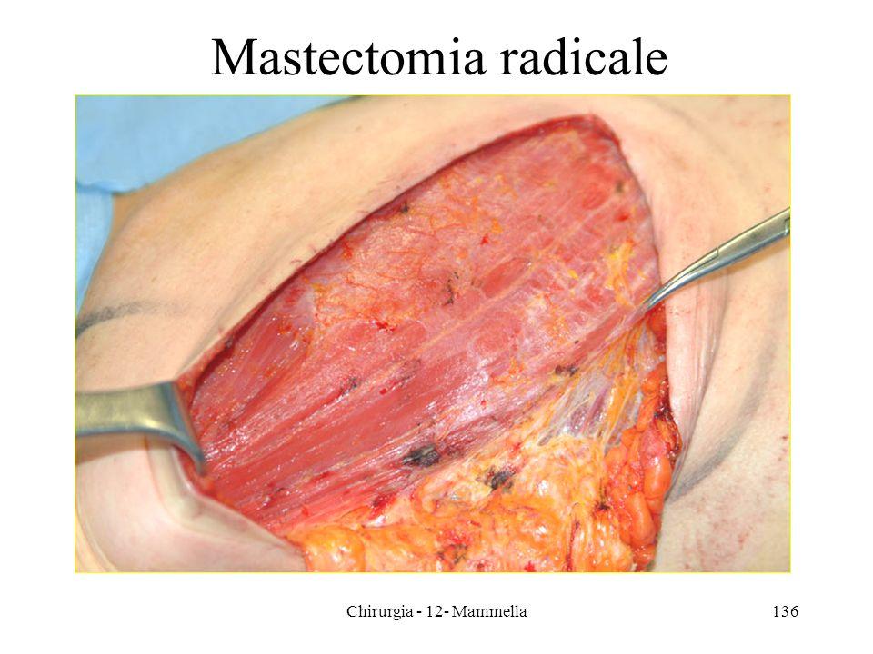 Mastectomia radicale Chirurgia - 12- Mammella