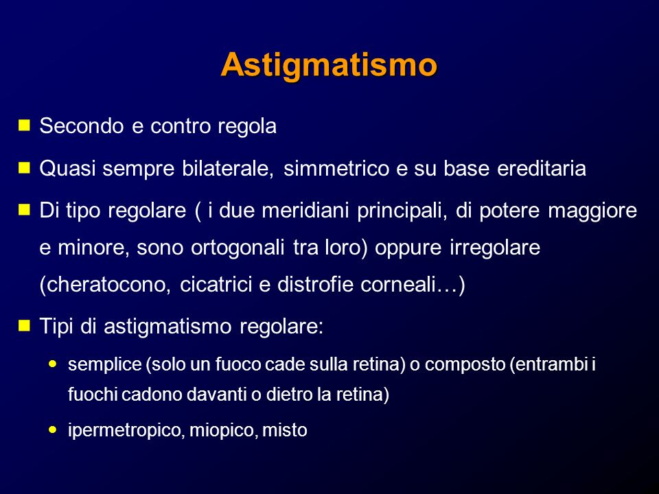 Astigmatismo Secondo e contro regola