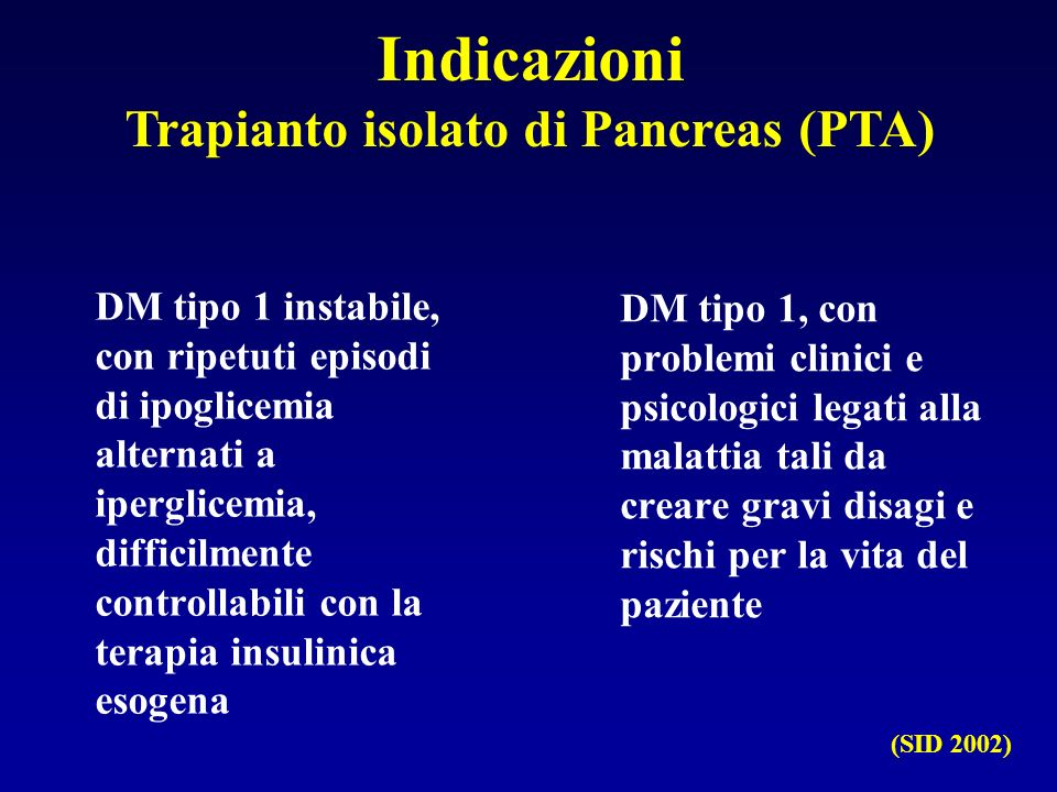 Indicazioni Trapianto isolato di Pancreas (PTA)